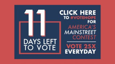 Photo of 11 Days Left to #VoteHope in America's Main Street Contest