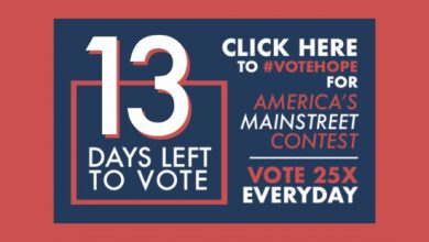 Photo of 13 Days Left to #VoteHope in America's Main Street Contest