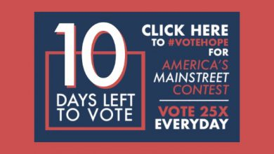 Photo of 10 Days Left to #VoteHope in America's Main Street Contest