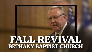 Photo of Bethany Baptist Church to Host Fall Revival, Featuring Evangelist Jim Moss